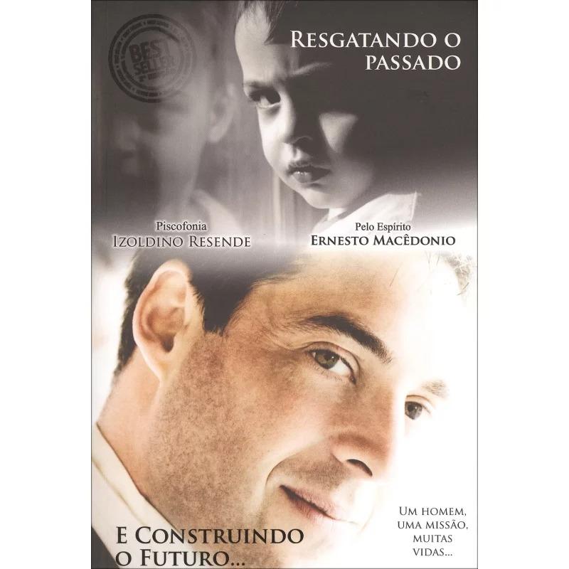 RESGATANDO O PASSADO E CONSTRUINDO O FUTURO...