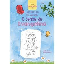 SONHO DE EVANGELINA (O)