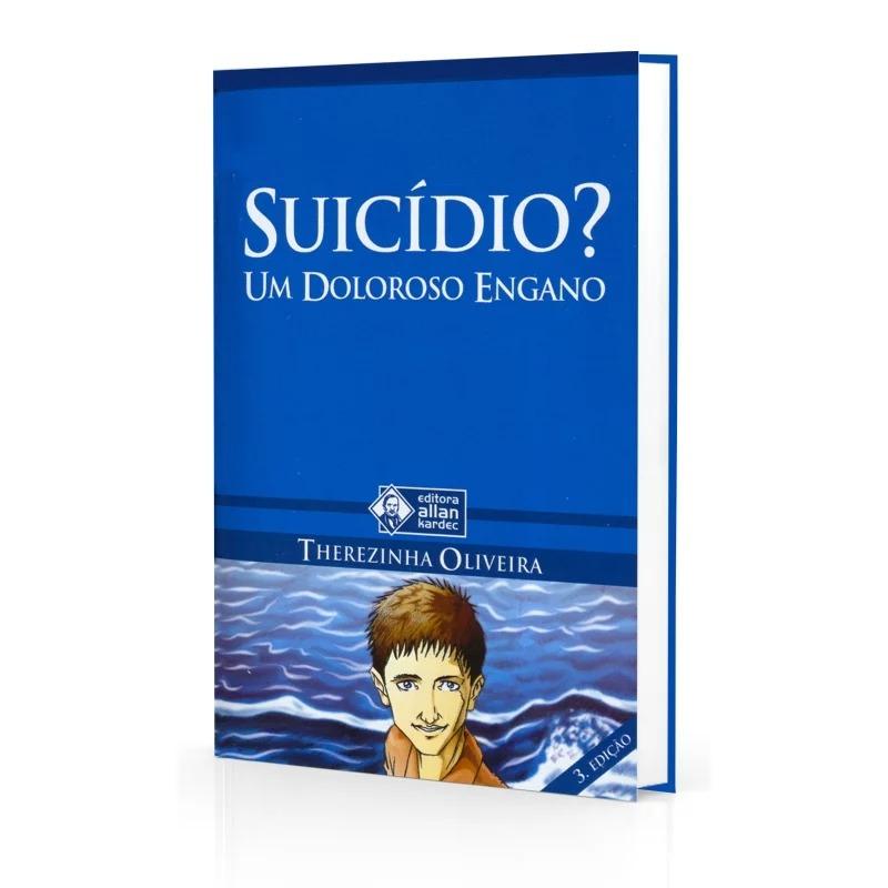 Suicídio, Um Doloroso Engano
