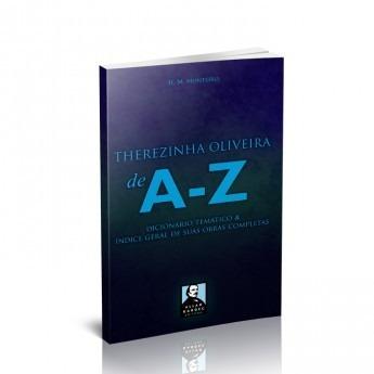 Therezinha Oliveira De A-Z