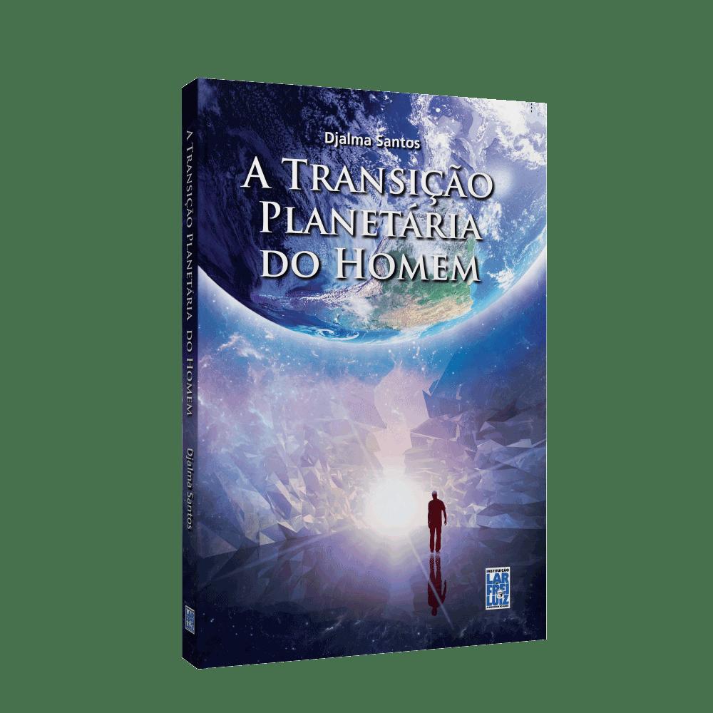 Transição Planetária Do Homem (A)