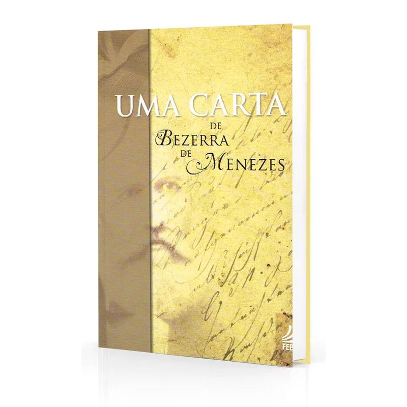 Uma Carta De Bezerra De Menezes (Novo Projeto)