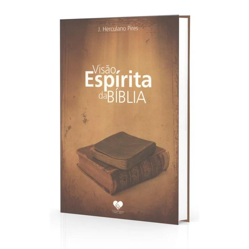 Visão Espírita Da Bíblia