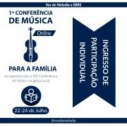 Pacote Família 3 - 2 Adultos e 4 Crianças - 1a Conferência de Música para a Família