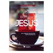 Devocional: Bom Dia Jesus | Carlito & Leila Paes