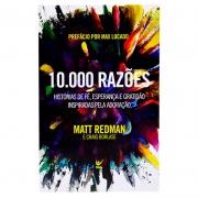 Livro: 10.000 Razões | Matt Redman E Craig Borlase
