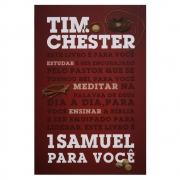 Livro: 1 Samuel Para Você | Tim Chester