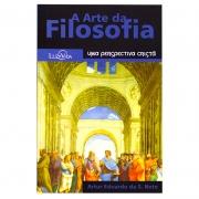 Livro: A Arte Da Filosofia | Artur Eduardo Da Silva Neto