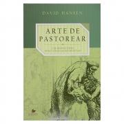 Livro: A Arte De Pastorear | David Hansen