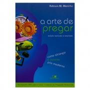 Livro: A Arte De Pregar   Robson Marinho