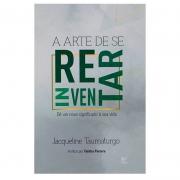 Livro: A Arte De Se Reinventar   Jacqueline Taumaturgo