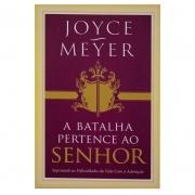 Livro: A Batalha Pertence Ao Senhor | Joyce Meyer