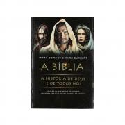 Livro: A Bíblia; A Historia De Deus E De Todos Nos | Roma Downey E Mark Burnett