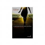 Livro: A Caminhada De Uma Mulher Com Deus | Elizabeth George