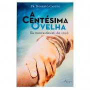 Livro: A Centésima Ovelha | Roberto Caputo