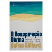 Livro: A Conspiração Divina | Dallas Willard