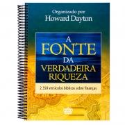 Livro: A Fonte Da Verdadeira Riqueza | Howard Dayton