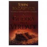 Livro: A Guerra Pela Verdade | John Macarthur