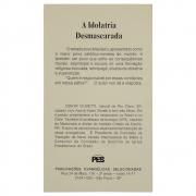Livro: A Idolatria Desmascarada   Odayr Olivetti