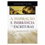 Livro: A Inspiração e Inerrância das Escrituras | Hermisten Maia Pereira da Costa
