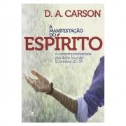 Livro: A Manifestação do Espírito | D. A. Carson