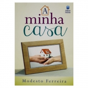 Livro: A Minha Casa | Modesto Ferrreira