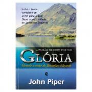 Livro: A Paixão de Deus por Sua Glória | John Piper
