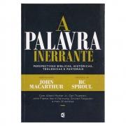 Livro: A Palavra Inerrante | John Macarthur