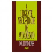 Livro: A Urgente Necessidade De Avivamento | D. Martyn Lloyd-jones