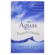 Livro: Águas Que Transformam | Irmão Yun com Paul Hattaway