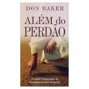 Livro: Além do Perdão | Don Baker
