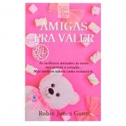 Livro: Amigas Pra Valer | Cris Volume 07 | Robin Jones Gunn