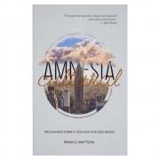 Livro: Amnésia Cultural | Brian G. Mattson