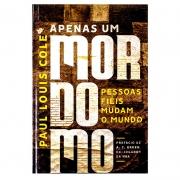 Livro: Apenas Um Mordomo | Paul Louis Cole