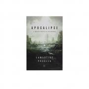 Livro: Apocalipse - A Maior Profecia Do Mundo | Lamartine Posella