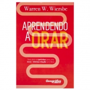 Livro: Aprendendo A Orar | Warren W.Wiersbe