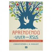 Livro: Aprendendo A Viver Como Jesus | Christopher J. H. Wright