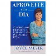 Livro: Aproveite Seu Dia | Joyce Meyer