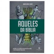 Livro: Aqueles Da Bíblia | André Daniel Reinke