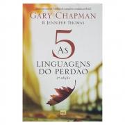 Livro: As 5 Linguagens do Perdão - 2ª Edição | Gary Chapman & Jennifer Thomas