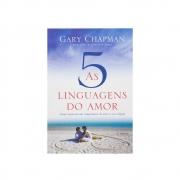 Livro: As Cinco Linguagens Do Amor - 3ª Edição | Gary Chapman