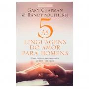 Livro: As Cinco Linguagens Do Amor Para Homens | Gary Chapman