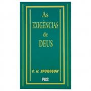 Livro: As Exigências De Deus | C. H. Spurgeon