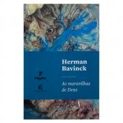 Livro: As Maravilhas De Deus | Herman Bavinck