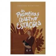 Livro: As Primeiras Quatro Estações | Fernanda Witwytzky