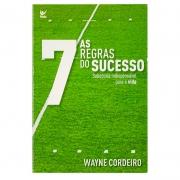 Livro: As Sete Regras Do Sucessos | Wayne Cordeiro