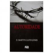 Livro: Autoridade | Martyn Lloyd-Jones