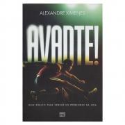 Livro: Avante! | Alexandre Ximenes