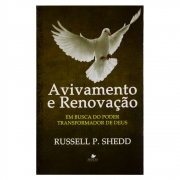 Livro: Avivamento E Renovação | Russel P. Shedd
