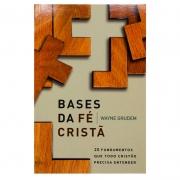 Livro: Bases Da Fé Cristâ | Wayne Grudem